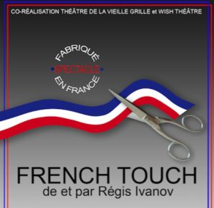 French Touch, de Régis Ivanov